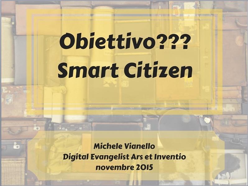 Michele Vianello + smart citizen + smart city